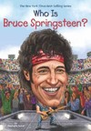 Who Is Bruce Springsteen? - Stephanie Sabol (Paperback)