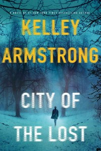 City of the Lost - Kelley Armstrong (Paperback)