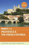 Fodor's Travel Provence & the French Riviera - Nancy Heslin (Paperback)