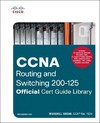 CCNA Routing and Switching 200-125 Official Cert Guide Library - Wendell Odom (Hardcover)