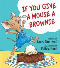 If You Give a Mouse a Brownie - Laura Joffe Numeroff (Library) - Cover