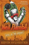 Neil Flambé and the Duel in the Desert - Kevin Sylvester (Paperback)