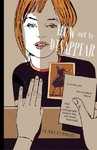 How Not to Disappear - Clare Furniss (Hardcover)