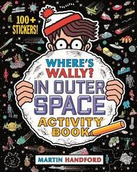 Where's Wally? In Outer Space - Martin Handford (Paperback) - Cover