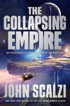 The Collapsing Empire - John Scalzi (Hardcover)