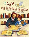 The Language of Angels - Richard Michelson (School And Library)