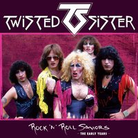 Twisted Sister - Rock 'N' Roll Saviors - the Early Years (CD) - Cover