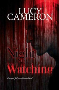 Night Is Watching - Lucy Cameron (Paperback) - Cover