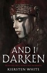 And I Darken - Kiersten White (Paperback)