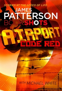 Airport - Code Red - James Patterson (Paperback) - Cover