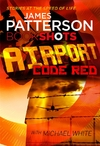 Airport - Code Red - James Patterson (Paperback)