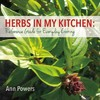 Herbs in My Kitchen - Ann Powers (Paperback)