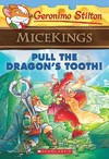 Pull the Dragon's Tooth! - Geronimo Stilton (Paperback)