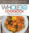 The Whole 30 Cookbook - Melissa Hartwig (Hardcover)