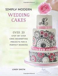 Simply Modern Wedding Cakes - Lindy Smith (Hardcover) - Cover