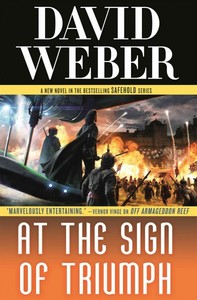 At the Sign of Triumph - David Weber (Hardcover)