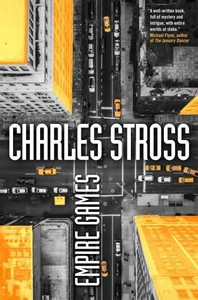 Empire Games - Charles Stross (Hardcover)