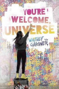 You're Welcome, Universe - Whitney Gardner (Hardcover)