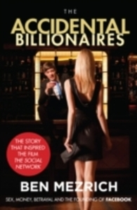 Accidental Billionaires - Ben Mezrich (Paperback) - Cover