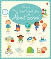 My First Word Book About School - Holly Bathie (Board book)