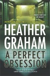 A Perfect Obsession - Heather Graham (Hardcover)