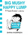 Big Mushy Happy Lump - Sarah Andersen (Paperback)
