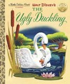 Walt Disney's the Ugly Duckling - Annie North Bedford (Hardcover)