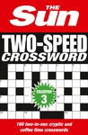 Sun Two-Speed Crossword Collection 3 - The Sun (Paperback)