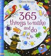 365 Things to Make and Do - Fiona Watt (Spiral bound)