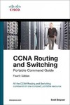 Ccna Routing and Switching Portable Command Guide (Icnd1 100-105, Icnd2 200-105, and Ccna 200-125) - Scott Empson (Paperback)