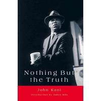 Nothing But the Truth - John Kani (Paperback)