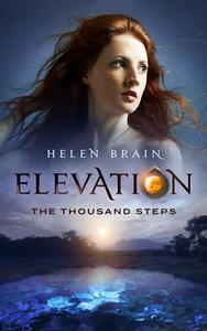 Elevation 1: The Thousand Steps - Helen Brain (Paperback) - Cover