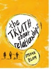 Truth about Relationships - Stefan Blom (Paperback)