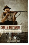 So is dit nou - Johan van Wyk (Paperback)