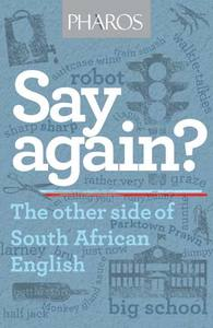 Say again? - Malcolm Venter (Paperback) - Cover