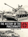 The History of the Panzerwaffe, 1943-45 - Thomas Anderson (Hardcover)