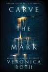 Carve the Mark - Veronica Roth (Paperback)