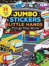 Jumbo Stickers For Little Hands: Things That Go - Jomike Tejido (Paperback)