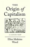 Origin of Capitalism - Ellen Meiksins Wood (Paperback)