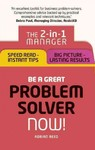 Be a Great Problem Solver - Now! - Adrian Reed (Paperback)
