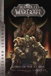 World of Warcraft Lord of the Clans - Christie Golden (Paperback)