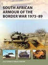 South African Armour of the Border War 1975-89 - Kyle Harmse (Paperback)
