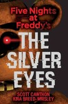 The Silver Eyes - Scott Cawthon (Paperback)