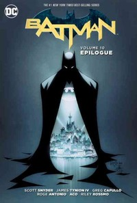 Batman Vol. 10: Epilogue - Scott Snyder (Paperback) - Cover