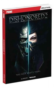 Dishonored 2 - Prima Games (Paperback)