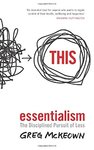 Essentialism - Greg Mckeown (Paperback)