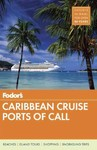 Fodor's Caribbean Cruise Ports of Call - Fodor's Travel Guides (Paperback)