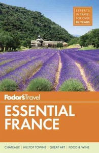 Fodor's Essential France - Fodor's Travel Guides (Paperback) - Cover