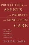 Protecting Your Assets from Probate and Long-term Care - Evan H. Farr (Paperback)
