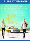 Take Me Home (Region A Blu-ray)